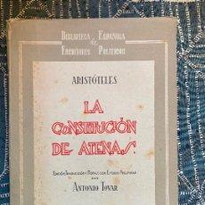 Livres d'occasion: LA CONSTITUCION DE ATENAS - ARISTOTELES - INSTITUTO DE ESTUDIOS POLITICOS 1948. Lote 222744662