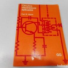 Libros de segunda mano: CARL B. WEICK, BRUCE A. RENTON CIRCUITOS ELECTRICOS APLICADOS Q3396T. Lote 222784875