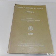 Libros de segunda mano: FAROS Y SEÑALES DE NIEBLA PARTE II Q3405T. Lote 222785976