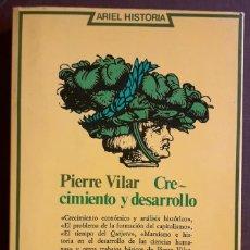 Libros de segunda mano: PIERRE VILAR . CRECIMIENTO Y DESARROLLO. Lote 222787547