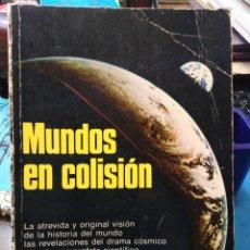 Livros em segunda mão: MUNDOS EN COLISION-IMMANUEL VELIKOVSKY-EDITORIAL DIANA MEXICO-1°EDICION 1980-REVELACIONES COSMICAS-. Lote 222797357