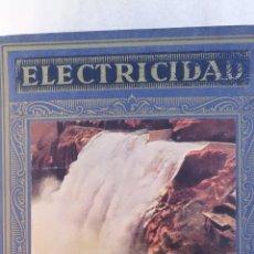 Libros de segunda mano: ANTIGUO LIBRO DE ELECTRICIDAD. Lote 222819128