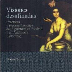 Libros de segunda mano: VINCIANE TRANCART : VISIONES DESAFINADAS. PRÁCTICAS Y REPRESENTACIONES DE LA GUITARRA.. (PUZ, 2019). Lote 222837856