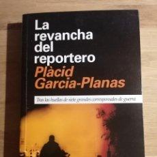 Libros de segunda mano: LA REVANCHA DEL REPORTERO - PLÀCID GARCIA-PLANAS - DIËRESIS. Lote 222841127
