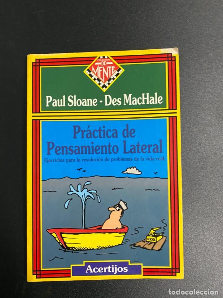 PRÁCTICA DE PENSAMIENTO LATERAL. PAUL SLOANE-DES MACHALE.ZUGARTO EDICIONES. MADRID, 1997.PAGS:129 (Libros de Segunda Mano - Pensamiento - Otros)