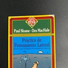 Libros de segunda mano: PRÁCTICA DE PENSAMIENTO LATERAL. PAUL SLOANE-DES MACHALE.ZUGARTO EDICIONES. MADRID, 1997.PAGS:129. Lote 222842375