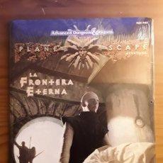 Libros de segunda mano: LA FRONTERA ETERNA. PLANESCAPE. DUNGEONS DRAGONS. PRECINTADO.. Lote 222843343