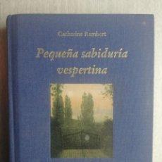Libros de segunda mano: PEQUEÑA SABIDURÍA VESPERTINA (CATHERINE RAMBERT) 365 PENSAMIENTOS POSITIVOS. Lote 222843926