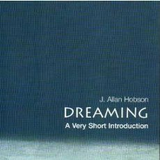Libros de segunda mano: DREAMING: A VERY SHORT INTRODUCTION - HOBSON, J. ALLAN. Lote 222882342