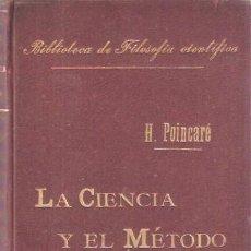 Libros de segunda mano: LA CIENCIA Y EL MÉTODO - POINCARÉ, H.. Lote 222882468