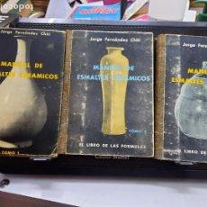 Libros de segunda mano: MANUAL DE ESMALTES CERÁMICOS 1°,-2° Y3° JORGE FERNÁNDEZ CHITI. Lote 222888592