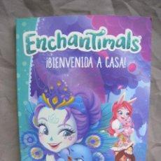 Libros de segunda mano: ENCHANTIMALS. BIENVENIDA A CASA. BEASCOA. 2018. Lote 222889295