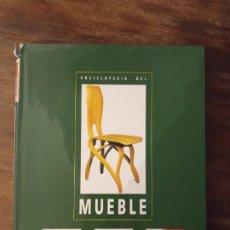 Libros de segunda mano: LIBRO ENCICLOPEDIA DEL MUEBLE. Lote 222891477