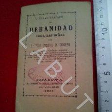 Libros de segunda mano: 1892 TRATADO DE URBANIDAD PARA LAS NIÑAS PILAR PASCUAL DE SAN JUAN 1ª EDICION CM1. Lote 222908856