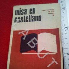 Libros de segunda mano: MISA EN CASTELLANO 1965 CM1. Lote 222909213