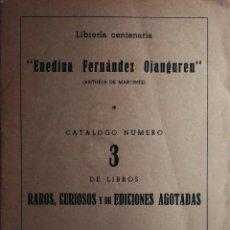 """Libros de segunda mano: LIBRERÍA CENTENARIA """"ENEDINA FERNÁNDEZ OJANGUREN"""", CATÁLOGO NÚMERO 3 DE LIBROS RAROS... OVIEDO, 1961. Lote 222959520"""
