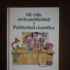 Livros em segunda mão: MI VIDA EN LA PUBLICIDAD Y PUBLICIDAD CIENTIFICA. CLAUDE C. HOPKINS. 1991.. Lote 222996626