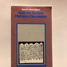 Libros de segunda mano: GUIA DEL ARCHIVO HISTÓRICO DIOCESANO DE OVIEDO. AGUSTIN HEVIA BALLINA. 1988.. Lote 223046921