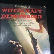 Libros de segunda mano: ENCYCLOPEDIA OF WITCHCRAFT & DEMONOLOGY (BRUJERÍA. SATANISMO. TEXTO EN INGLÉS). Lote 223086212
