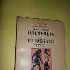 Libros de segunda mano: HÖLDERLIN ET HEIDEGGER, BEDA ALLEMANN, EN FRANCÉS, ED. PRESSES UNIVERSITAURES DE FRANCE. Lote 223109643