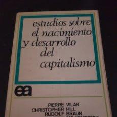 Libros de segunda mano: ESTUDIOS SOBRE EL NACIMIENTO Y DESARROLLO DEL CAPITALISMO. Lote 223110680