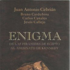 Libros de segunda mano: JUAN ANTONIO CEBRIAN,BRUNO CARDEÑOSA,CARLOS CANALES Y JESUS CALLEJO-ENIGMA.TEMAS DE HOY.2005.. Lote 223160080