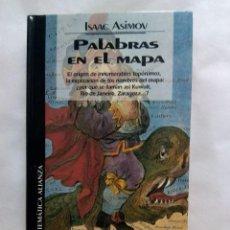 Libros de segunda mano: PALABRAS EN EL MAPA / ISAAC ASIMOV. Lote 223239223