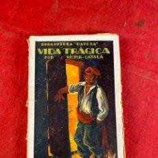 Livres d'occasion: VIDA TRÁGICA POR VICTOR CATALA. Lote 223314553