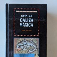 Libri di seconda mano: GUIA DA GALIZA MAXICA - VICTOR VAQUEIRO - EDITORIAL GALAXIA. Lote 223335923