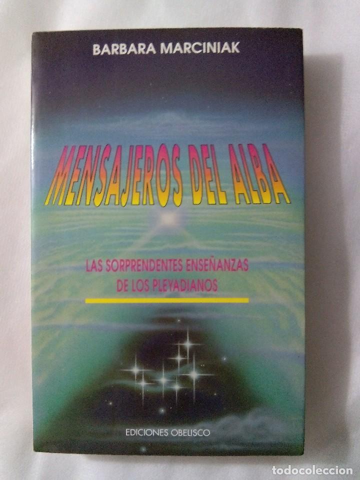 MENSAJEROS DEL ALBA / BARBARA MARCINIAK (Libros de Segunda Mano - Parapsicología y Esoterismo - Otros)
