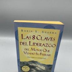Libros de segunda mano: LAS 8 CLAVES DEL LIDERAZGO. ROBIN S. SHARMA. EDITORIAL DEBOLSILLO. 1ª ED. BARCELONA, 2003. PAGS:285. Lote 223500061