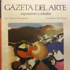 Livros em segunda mão: GAZETA DEL ARTE. EXPOSICIONES Y SUBASTAS. AÑO II. NÚMERO 33. DICIEMBRE 1974. GUINOVART. Lote 223591940