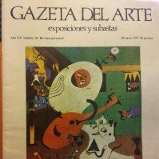 Livros em segunda mão: GAZETA DEL ARTE. EXPOSICIONES Y SUBASTAS. AÑO III. NÚMERO 36. ENERO 1975. SANTIAGO AMON. Lote 223591965