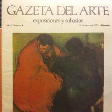 Livros em segunda mão: GAZETA DEL ARTE. EXPOSICIONES Y SUBASTAS. AÑO I. NÚMERO 4. JUNIO 1973. PRIMER CENTENARIO DEL NACIMIE. Lote 223592088
