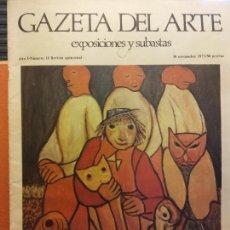 Livros em segunda mão: GAZETA DEL ARTE. EXPOSICIONES Y SUBASTAS. AÑO I. NÚMERO 11. NOVIEMBRE 1973. ANTE LOS OCHENTA AÑOS. Lote 223592130