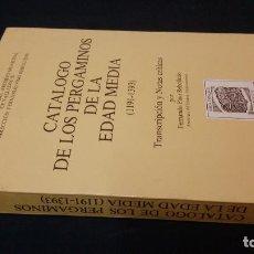 Libros de segunda mano: 1988 - CATÁLOGO DE LOS PERGAMINOS DE LA EDAD MEDIA (1191-1393) - ARCHIVO DE VALLADOLID. Lote 223598695