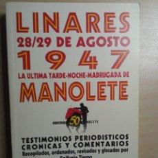 Libros de segunda mano: ANIVERSARIO 50 MANOLETE - DEDICADO POR SU AUTOR, EPIFANIO TIERNO - LINARES 1997. Lote 223601166