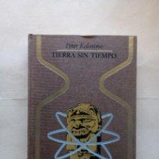 Libros de segunda mano: KOLOSIMO-TIERRA SIN TIEMPO.. Lote 212398181