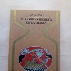 Libros de segunda mano: PILLOT-EL CÓDIGO SECRETO DE LA ODISEA.. Lote 26786077