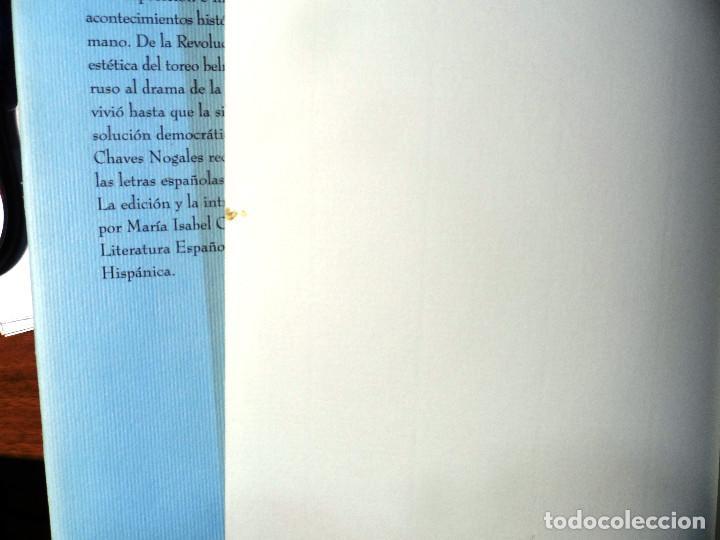 Libros de segunda mano: Manuel Chaves Nogales. Obra periodística. Tomo II. Área de Cultura de la Diputación de Sevilla. 2001 - Foto 5 - 223791176