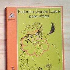 Libros de segunda mano: FEDERICO GARCÍA LORCA PARA NIÑOS PEDIDO MÍNIMO: 6 EUROS.. Lote 223808560