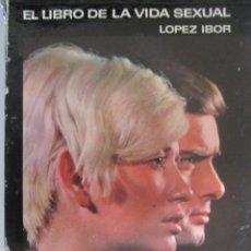 Libros de segunda mano: (57)LIBRO DE LA VIDA SEXUAL, LOPEZ IBOR. Lote 223835873