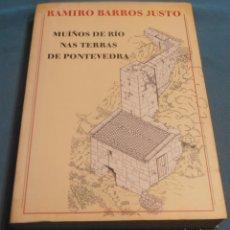 Livros em segunda mão: MUIÑOS DE RIO NAS TERRAS DE PONTEVEDRA, RAMIRO BARROS JUSTO. Lote 223858703
