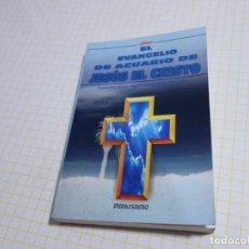 Libros de segunda mano: EL EVANGELIO E ACUARIO DE JESÚS EL CRISTO. TRANSCRITO DE LOS REGISTROS ACÁSICOS POR LEVÍ.. Lote 223871973