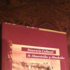 Libros de segunda mano: EL LEGADO ANDALUSÍ ITINERARIO CULTURAL ALMORÁVIDES Y ALMOHADES MAGREB Y PENÍNSULA IBÉRICA FUNDACION. Lote 223953802