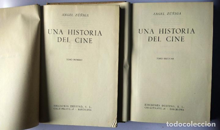 Libros de segunda mano: UNA HISTORIA DEL CINE – 2 TOMOS - ÁNGEL ZÚÑIGA – DESTINO, 1948 – 1ª EDICIÓN - Foto 2 - 223987147