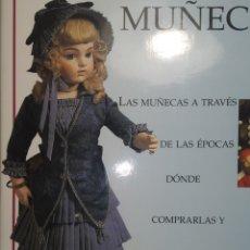 Libros de segunda mano: EL LIBRO DEL COLECCIONISTA DE MUÑECAS. Lote 223991352