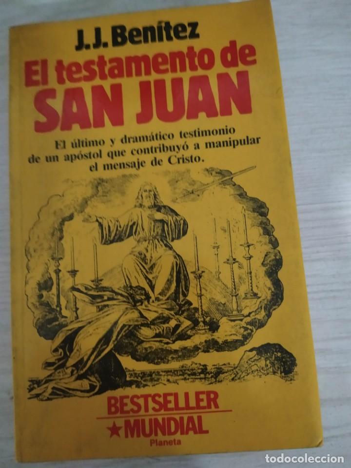 EL TESTAMENTO DE SAN JUAN. J.J. BENITEZ (Libros de Segunda Mano - Parapsicología y Esoterismo - Otros)