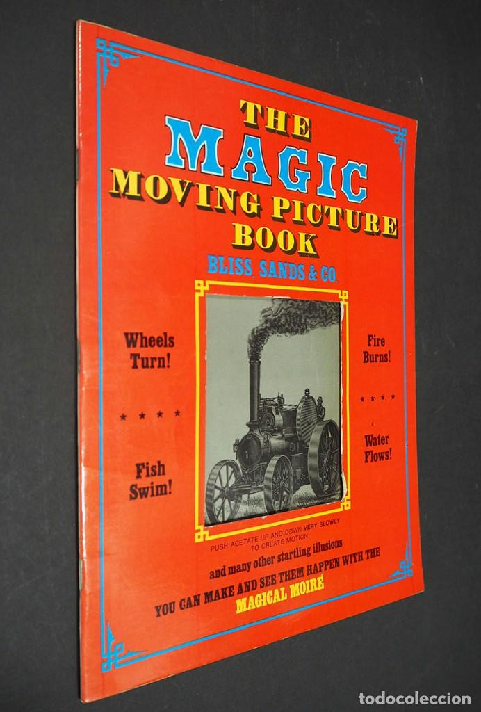 THE MAGIC MOVING PICTURE BOOK. BLISS, SANDS & CO. DOVER PUBLICATIONS. (Libros de Segunda Mano - Bellas artes, ocio y coleccionismo - Otros)