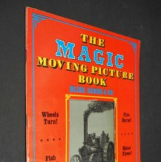 Libros de segunda mano: THE MAGIC MOVING PICTURE BOOK. BLISS, SANDS & CO. DOVER PUBLICATIONS.. Lote 224168885
